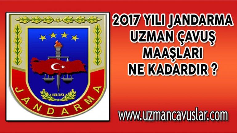 2017 Yılı Jandarma Uzman Çavuş Maaşları